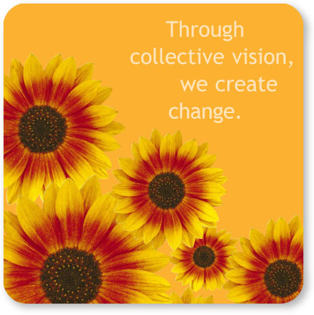 Through collective vision, we create change.
